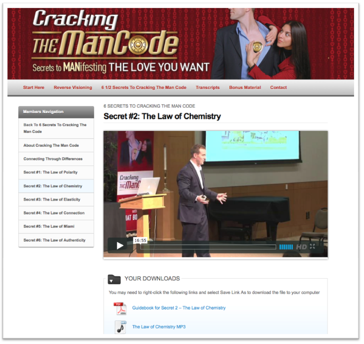 8 video modules that take you through all 6 1/2 secrets to Cracking The Man Code