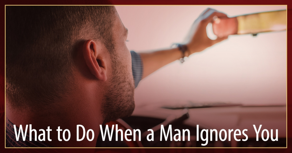 Cracking The Man Code - What to Do When a Man Ignores You