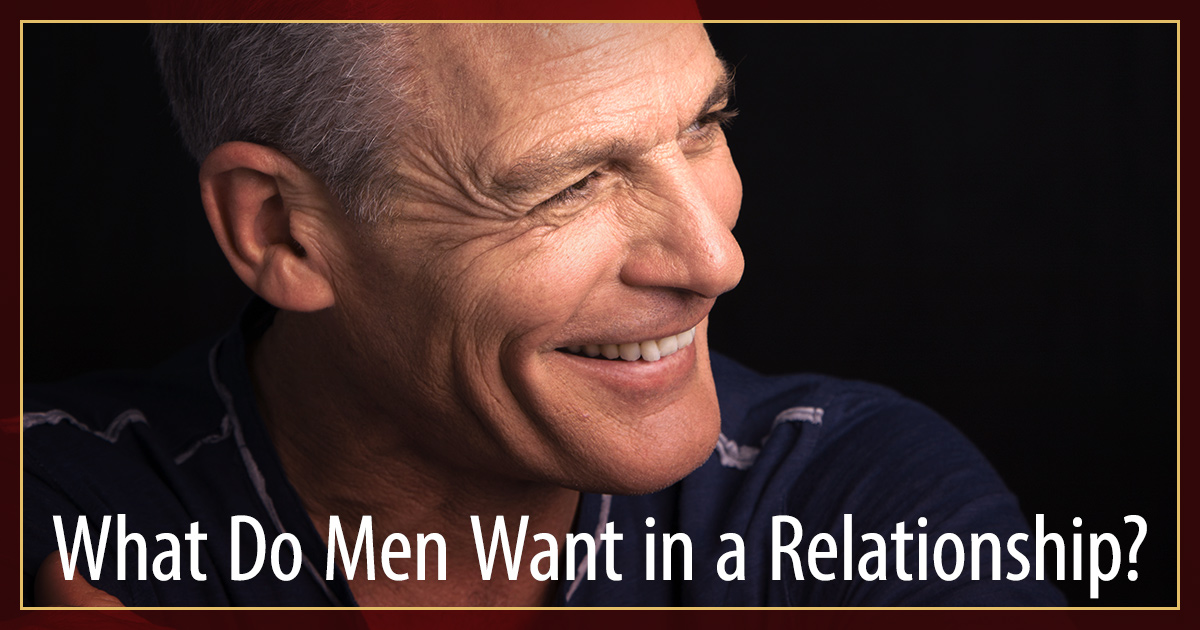what do men want in a relationship